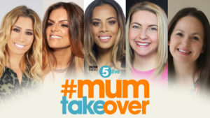 BBC Radio 5 lives #mumtakeover