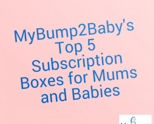 mybump2baby's top 5 subsctiption boxes for mums and babies