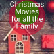 11 of the Best Christmas Movies for all the Family