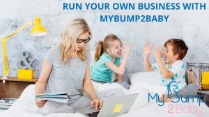 Run your own business around your family with mybump2baby