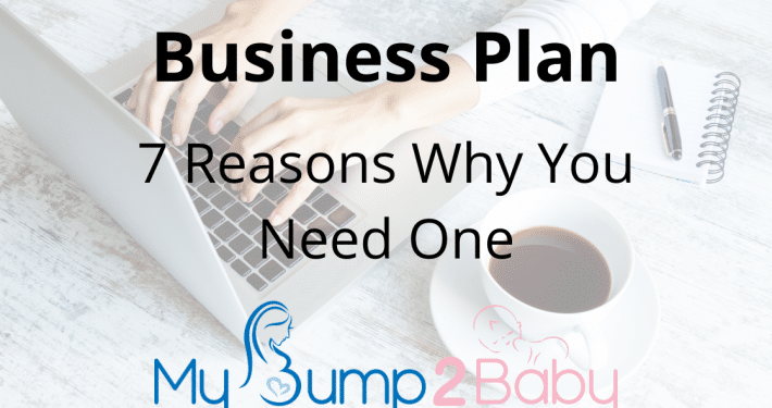 Business Plan: What is It and 7 Reasons Why You Need One