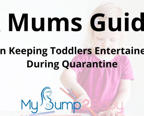 Mums Guide to Keeping Toddlers Entertained During Quarantine