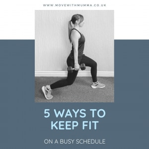 5 Ways to Keep Fit on a Busy Schedule